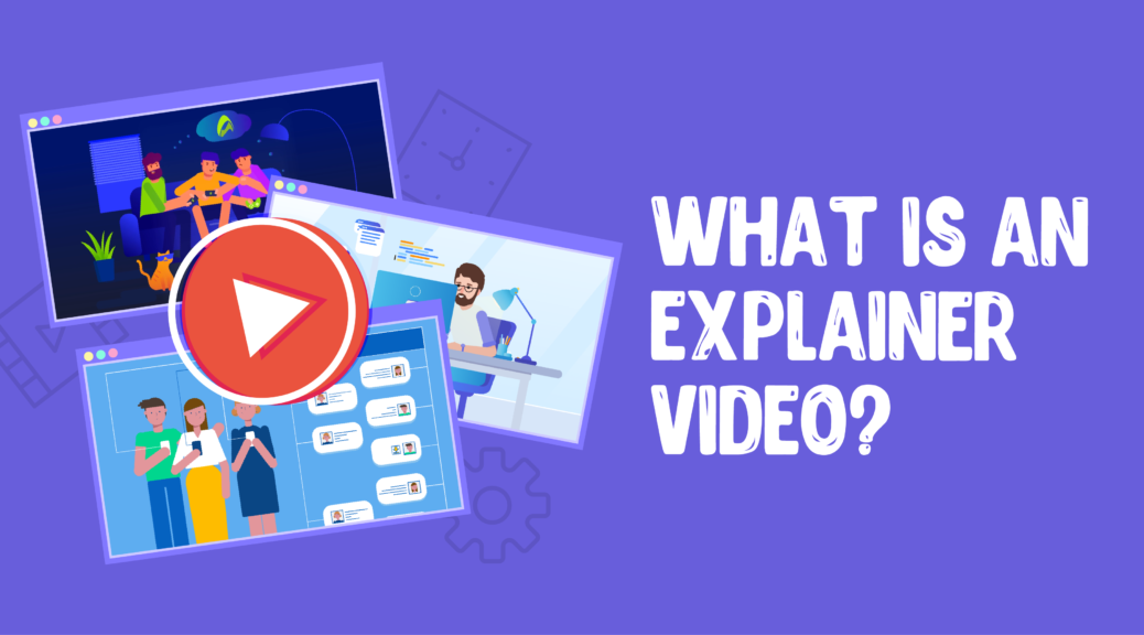 article Inovit - What is an explainer video?